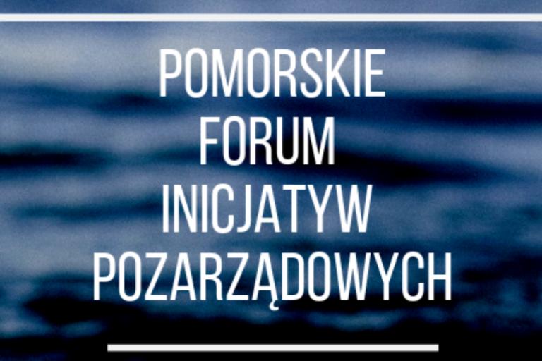 Pomorskie Forum Inicjatyw Pozarządowych | Słupsk | 29-30.08.2019