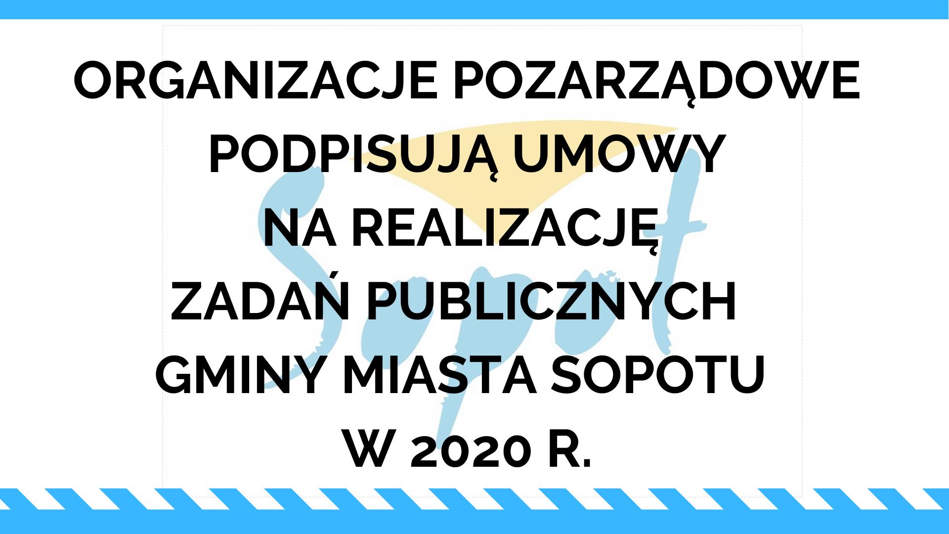 Znamy rozstrzygnięcia Prezydenta w zakresie zlecenia organizacjom pozarządowym zadań publicznych w 2020 r.