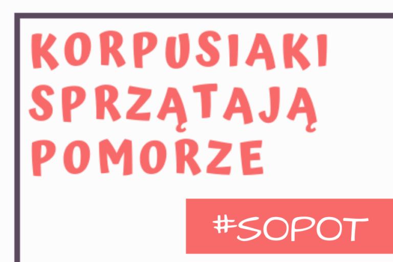 KORPUSIAKI SPRZĄTAJĄ POMORZE vol. 2 | 30-31.05.2020