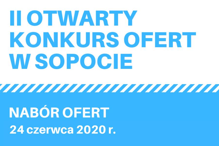 II OTWARTY KONKURS OFERT W SOPOCIE | 24 czerwca br.
