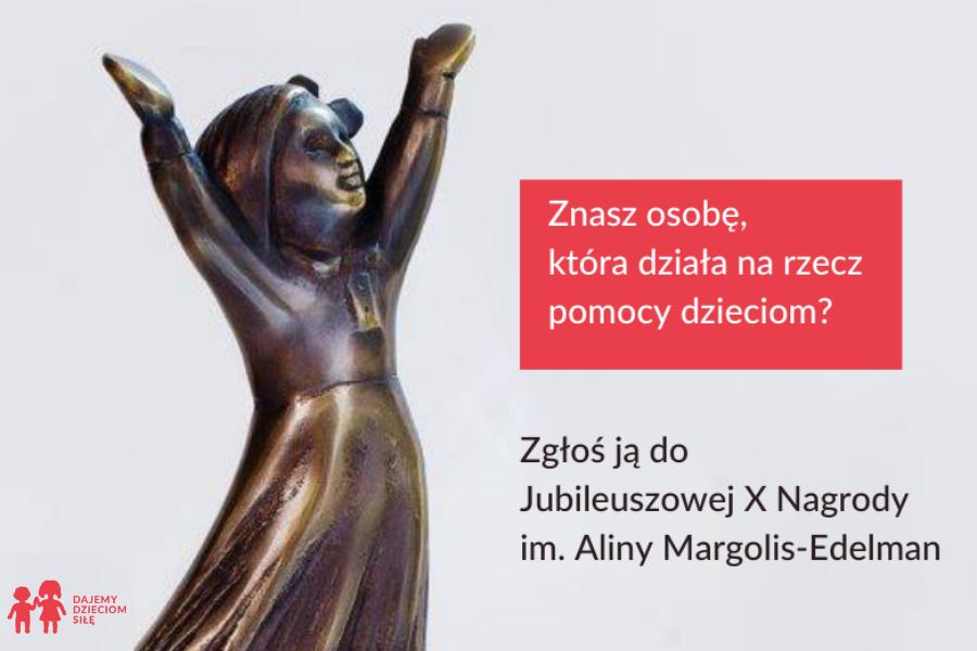 Trwa nabór zgłoszeń do Jubileuszowej  X Nagrody im. Aliny Margolis-Edelman