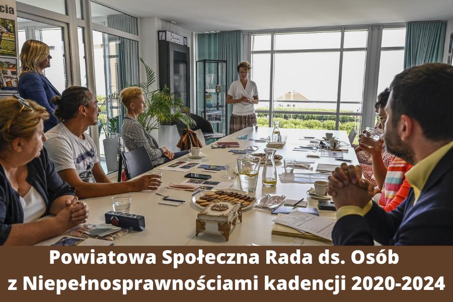 Powiatowa Społeczna Rada ds. Osób z Niepełnosprawnościami kadencji 2020-2024