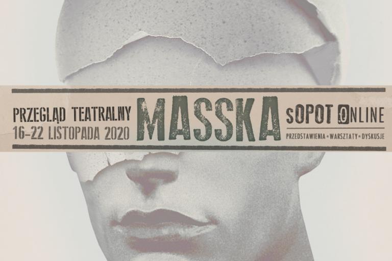 Przegląd Teatralny Masska | 16-22 listopada br.