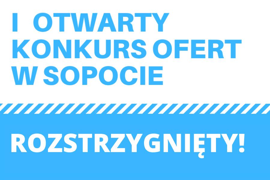 Rozstrzygnięty I konkursu ofert na realizację zadań Gminy Miasta Sopotu w 2021 roku