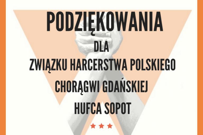SPECJALNE PODZIĘKOWANIA DLA SOPOCKIEGO HUFCA ZHP!