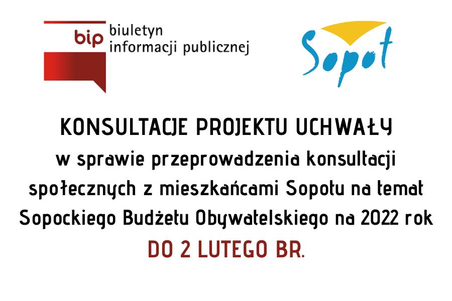 Konsultacje projektu uchwały dot. Sopockiego Budżetu Obywatelskiego na rok 2022 | 2 luty br.