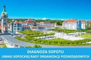Uwagi Sopockiej Rady Organizacji Pozarządowych do Diagnozy Sopotu