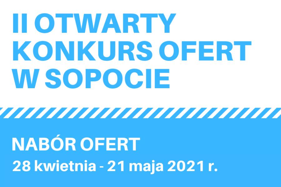 II OTWARTY KONKURS OFERT W SOPOCIE | 21 maja br.