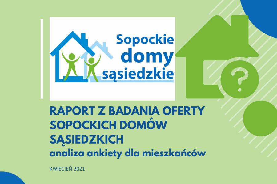 Raport z badania oferty Sopockich Domów Sąsiedzkich