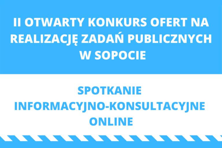 II otwarty konkurs ofert w Sopocie – spotkanie informacyjno-konsultacyjne online
