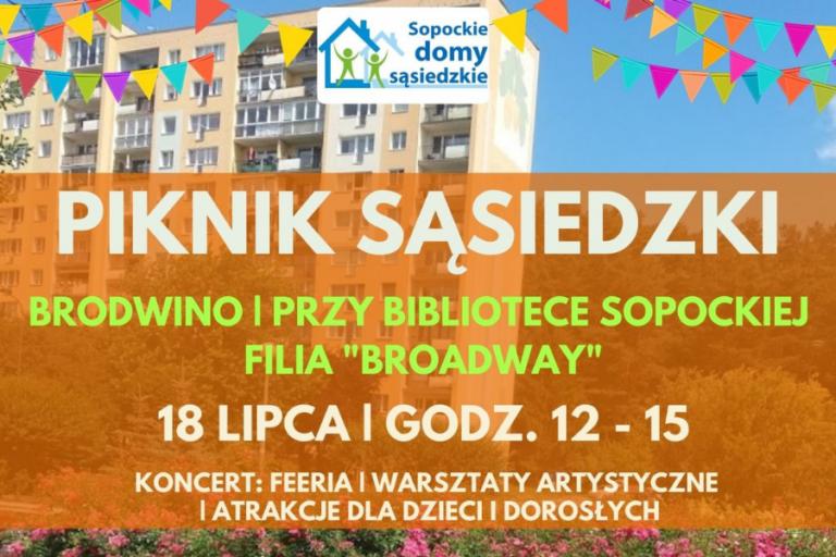 Piknik Sąsiedzki | Brodwino, Dom Sąsiedzki Brodway | 18 lipca, godz.12:00-15:00