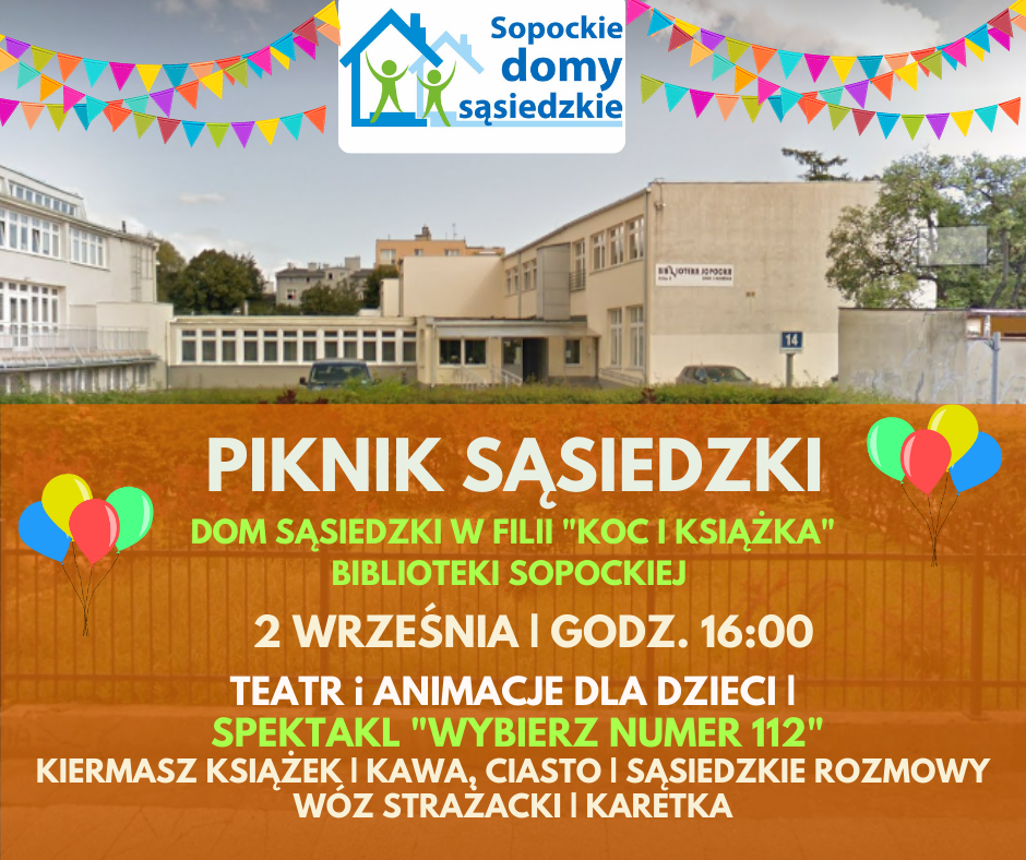 Piknik Sąsiedzki   Dom Sąsiedzki Koc i Książka   2 września, godz.16:00-18:30