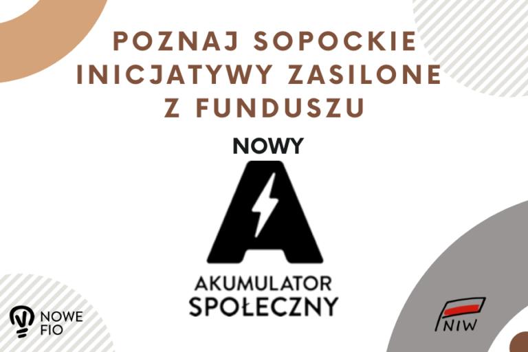 Poznaj sopockie inicjatywy zasilone Funduszem Nowy Akumulator Społeczny