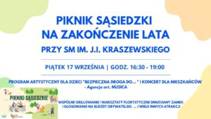 """Piknik Sąsiedzki   17.09 godz. 16:30   Dom Sąsiedzki """"Potok"""""""