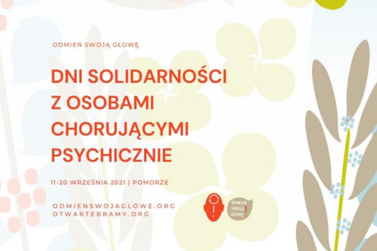 Dni Solidarności z Osobami Chorującymi Psychicznie 2021