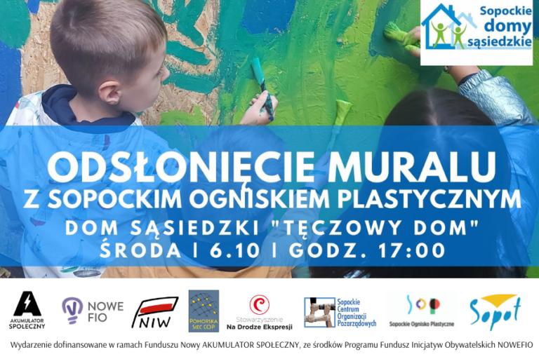"""Odsłonięcie muralu na 120lecie Sopotu w Domu Sąsiedzkim """"Tęczowy Dom"""""""